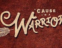 """""""Warrior"""""""