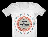 Work In Progress T-Shirt Design