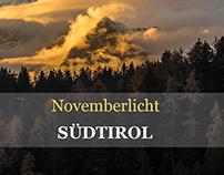 Novemberlicht in Südtirol