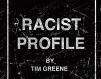 Racist Profile