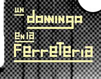 FERRETERIA - UN DOMINGO - Posters