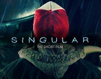 :: SINGULAR (Short Film). ::