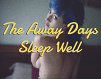 The Away Days - Sleep Well