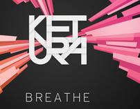 "Ketura ""Breathe"""