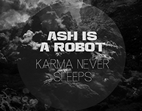 Karma Never Sleeps Single Cover | Ash Is A Robot