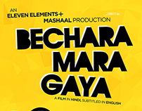 Bechara Mara Gaya -  A one-take hindi indie