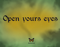Open your eyes - Monarca