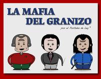 [Infographic]: La Mafia del Granizo