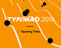 Typomad 2014 - Opening Titles