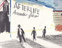 This is not a love song _ Afterlife,  Arcade fire
