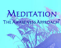 Meditation: The Awareness Approach™ by T.Jacob Felder