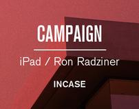 INCASE / RON RADZINER