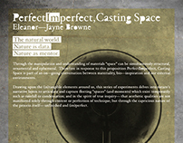 PerfectImperfect, Casting Space