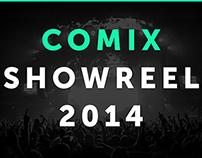 Comix Showreels - 2014