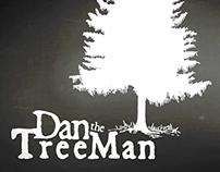 Dan The TreeMan