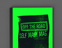 Self Made Mag - Off the Road
