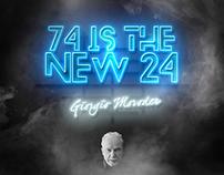 74 Is The New 24 - Fan Art