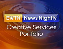 EWTN News Nightly: Creative Services Portfolio