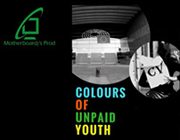 Colours of unpaid youth - Documentary