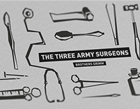 The Brothers Grimm fairytale- The Three Army Surgeons