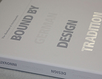 Bound by German Design Tradition Innovation