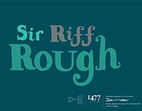 Sir Riff Rough Typeface design.
