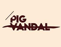 Pig Vandal