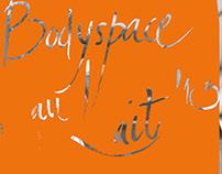 Bodyspace au Lait 2013 | posters