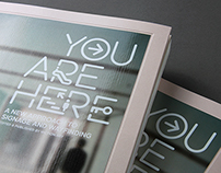 YOU ARE HERE - A New Approach to Signage and Wayfinding