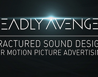 Deadly Avenger 'Fractured Sound Design'
