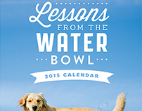 Lessons from the Water Bowl 2015 Calendar