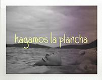 Personal Project // Hagamos la Plancha