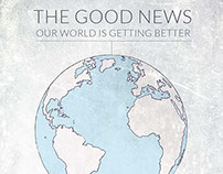 Good News: OUR WORLD IS GETTING BETTER