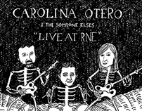 """Live at RNE""  Carolina Otero & The Someone Elses. 2014"