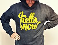 HELLA SNOW