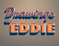 Drawings of Eddie