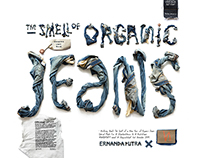 NOTHING BEATS THE SMELL OF A NEW PAIR OF ORGANIC JEANS