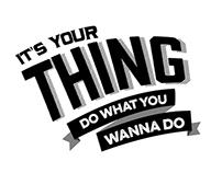 Do What You Wanna Do