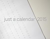 just a calendar 2015 / downloadable