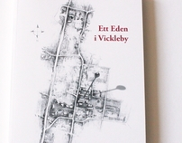 "Illustrations for the book ""Ett Eden i Vickleby"""