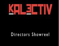 Kalectiv - Film Directors ShowReel with John Hicks