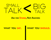 Small Talk. Big Talk.