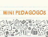 Mini Pedagogos