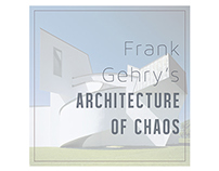 Frank Gehry's Architecture of Chaos