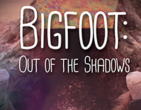 Video | Bigfoot: Out of the Shadows