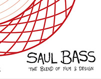 Saul Bass: The Blend of Film & Design