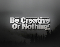 Be Creative Or Nothing Wallpaper