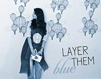 Layer Them BLUE