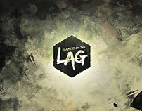 Blame it on the Lag