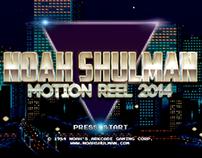 Noah Shulman Motion Reel 2014